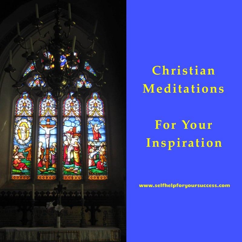 Christian Meditation 8 A Heart In The Right Place Self Help For